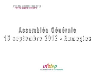 Assemblée Générale 15 septembre 2012 - Rumegies