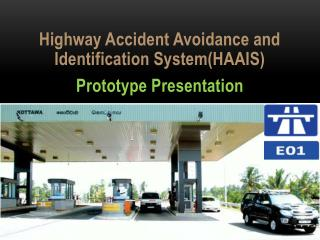 Highway Accident Avoidance and Identification System(HAAIS) Prototype Presentation