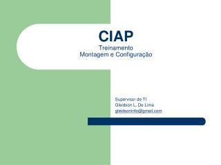 CIAP Treinamento Montagem e Configuração