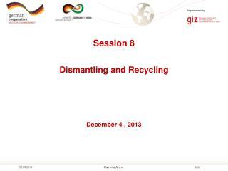 Session 8 December 4 , 2013