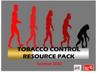 TOBACCO CONTROL  RESOURCE PACK