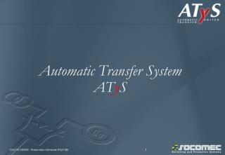 Automatic Transfer System AT y S