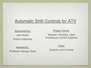 Automatic Shift Controls for ATV