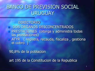 BANCO DE PREVISION SOCIAL  URUGUAY