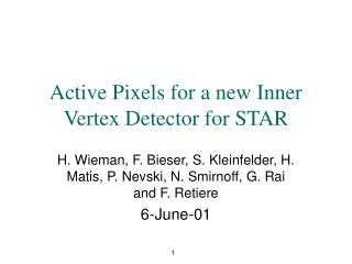 Active Pixels for a new Inner Vertex Detector for STAR