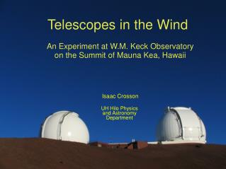 Telescopes in the Wind