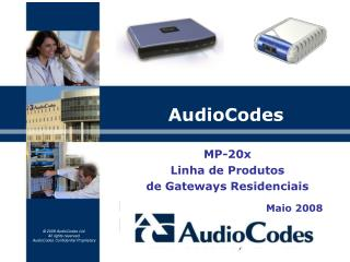 MP-20x Linha de Produtos de Gateways Residenciais