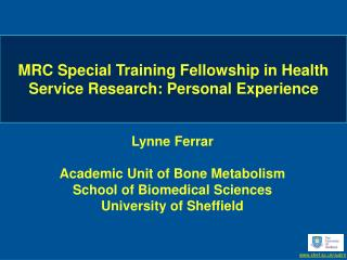 MRC Special Training Fellowship in Health Service Research: Personal Experience