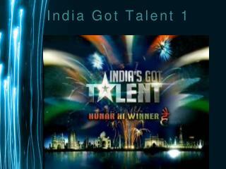 India Got Talent 1