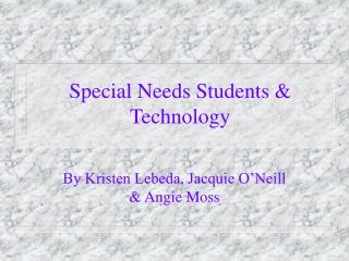 Special Needs Students & Technology