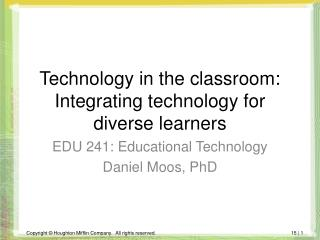 Technology in the classroom: Integrating technology for diverse learners