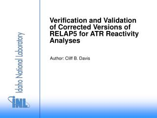 Verification and Validation of Corrected Versions of RELAP5 for ATR Reactivity Analyses