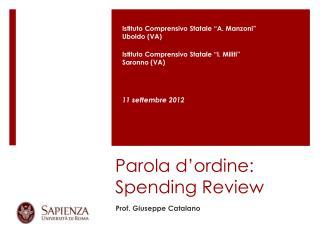 Parola d � ordine: Spending Review
