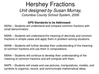 Hershey Fractions Unit designed by Susan Murray, Columbia County School System, 2006