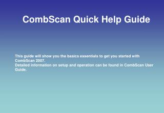 CombScan Quick Help Guide