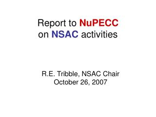 Report to NuPECC on NSAC activities
