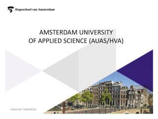 Amsterdam  University of  Applied Science  (AUAS/HvA)