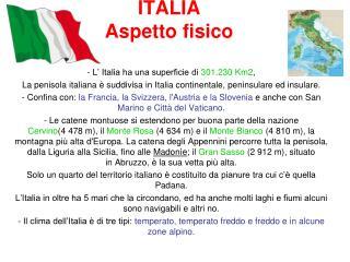 ITALIA  Aspetto fisico