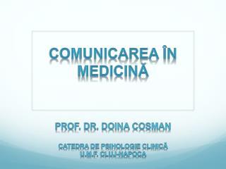 Comunicarea �n medicin?