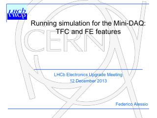 Running simulation  for the Mini-DAQ: TFC and FE  features