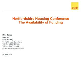 Hertfordshire Housing Conference The Availability of Funding