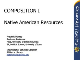 COMPOSITION I Native American Resources
