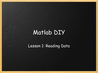 Matlab DIY