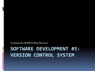 Software development #5: Version Control System