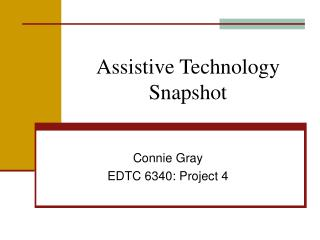 Assistive Technology Snapshot