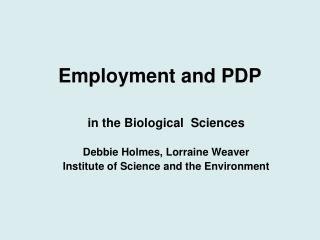 Employment and PDP