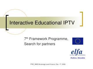 Interactive Educational IPTV