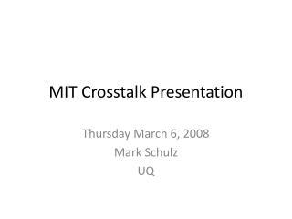 MIT Crosstalk Presentation