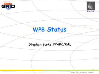 WP8  Status