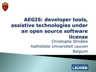 AEGIS: developer tools, assistive technologies under an open source software license