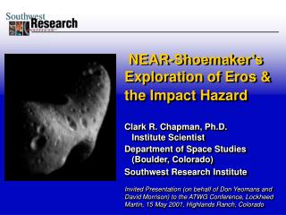NEAR-Shoemaker�s Exploration of Eros & the Impact Hazard