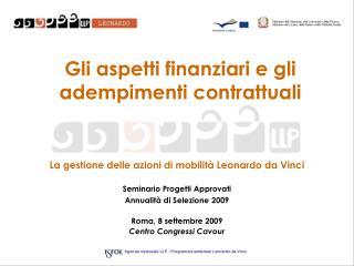 Gli aspetti finanziari e gli adempimenti contrattuali