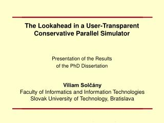 The Lookahead in a User-Transparent Conservative Parallel Simulator