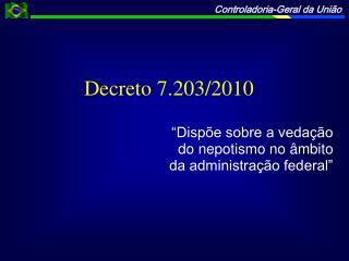 Decreto 7.203/2010