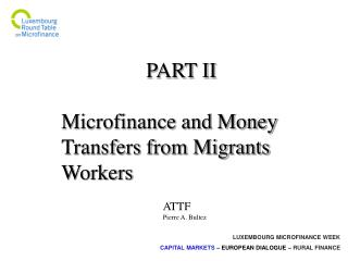PART II Microfinance and Money Transfers from Migrants Workers