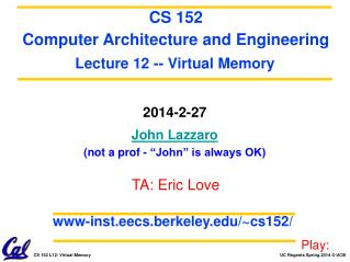 "2014-2-27 John Lazzaro (not a prof - ""John"" is always OK)"