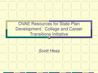 OVAE Resources for State Plan Development:  College and Career Transitions Initiative