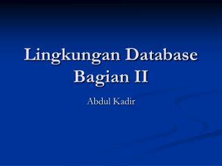 Lingkungan Database  Bagian II