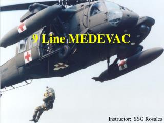 9 Line MEDEVAC