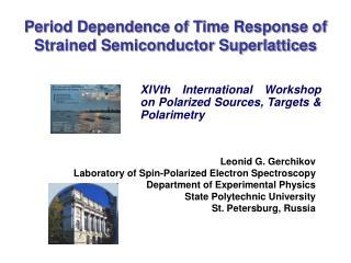 XIVth International Workshop on Polarized Sources, Targets & Polarimetry