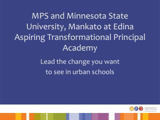 MPS and Minnesota State University, Mankato at Edina Aspiring  Transformational Principal Academy