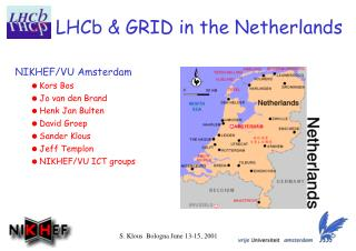 LHCb & GRID in the Netherlands