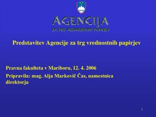 Predstavitev Agencije za trg vrednostnih papirjev