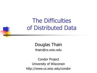 The Difficulties of Distributed Data