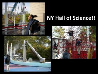 NY Hall of Science!!