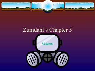 Zumdahl's Chapter 5